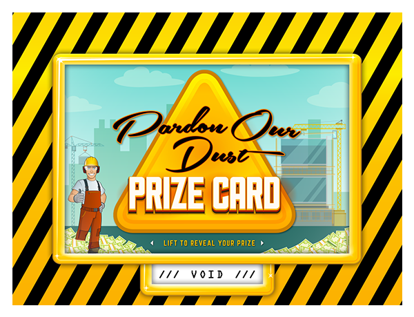 Pardon Our Dust Construction Pull-Tab Card