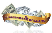 Diamonds and Dollars Casino Promotion