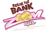 Break the Bank Zoom Ball Promotion