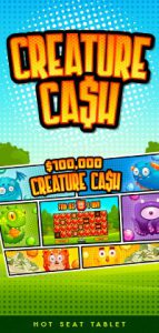 hot seat promotion - creature cash