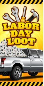 labor day promotion - labor day loot