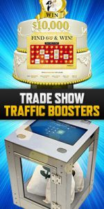 first quarter promotions - trade show traffic boosters
