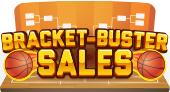 basketball promotion idea - bracket buster sale